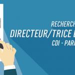 RECHERCHE DIRECTEUR/TRICE DE CLIENTÈLE – CDI – PARIS