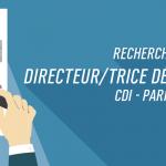 Nous recherchons un « Directeur Développement NEW BIZZ » – Paris – CDI